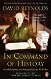 In Command of History: Churchill Fighting and Writing the Second World War (0141019646) by Reynolds, David