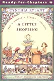 A Little Shopping: Ready-for-Chapters (Cobble Street Cousins)