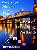 Portland, OR - The Best of Everything - Search Word Pro: Search Word Pro (Travel Series)