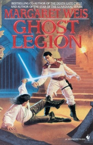 Ghost Legion by Margaret Weis (1995-03-01)
