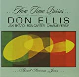 How Time Passes by Don Ellis (2007-01-23)