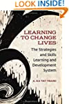 Learning to Change Lives: The Strateg...