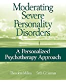 Moderating Severe Personality Disorders: A Personalized Psychotherapy Approach