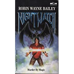 Night Watch (Tsr Books) by Robin Wayne Bailey