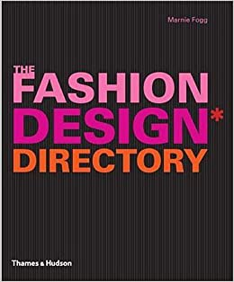 the fashion design directory an a z of the worlds most