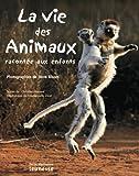 """Afficher """"La Vie des animaux racontée aux enfants"""""""