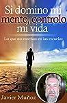Si domino mi mente, controlo mi vida:...