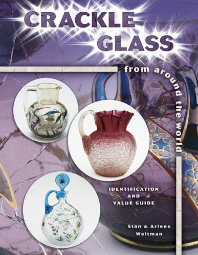 Crackle Glass from Around the World: Identification and Value Guide