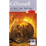 Le Lion de Mac�doine, tome 2 : La Mort des Nationspar David Gemmell