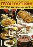 echange, troc COLLECTIF - L'ecole de cuisine, la cuisine expliquee par l'image, lecons 233-244, n°20, plats gourmands sans frontieres