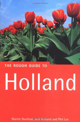 The Rough Guide to Holland, 2nd Edition (Rough Guide to the Netherlands)