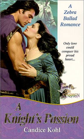 Knights Passion : The Kinsmen, CANDICE KOHL