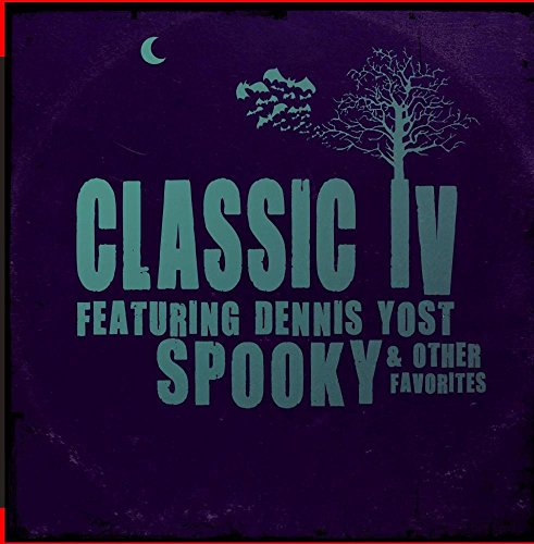 Dennis Yost & Classics IV, The - Stormy / Spooky