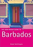The Rough Guide to Barbados (Miniguides) by Vaitilingam, Adam 2nd (second) Revised Edition (2001)