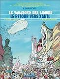 echange, troc Ribera, Godard - Le Vagabond des limbes, tome 30 : Le Retour vers Xantl