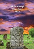 img - for Fermanagh Miscellany 2011 book / textbook / text book
