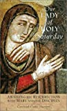 img - for Our Lady of Holy Saturday: Awaiting the Resurrection with Mary and the Disciples book / textbook / text book