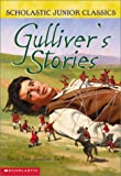 Gullivers Stories (Scholastic Junior Classic)
