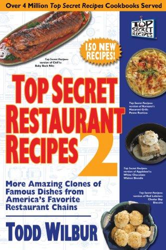 top-secret-restaurant-recipes-2-more-amazing-clones-of-famous-dishes-from-americas-favorite-restaura