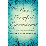 Her Fearful Symmetryby Audrey Niffenegger