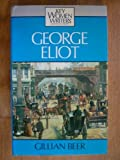 George Eliot (Key Women Writers Series) (0253254507) by Beer, Gillian