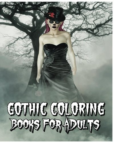 Gothic Coloring Books For Adults: Adult coloring Books