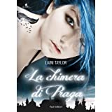 La chimera di Praga (Lain)di Laini Taylor