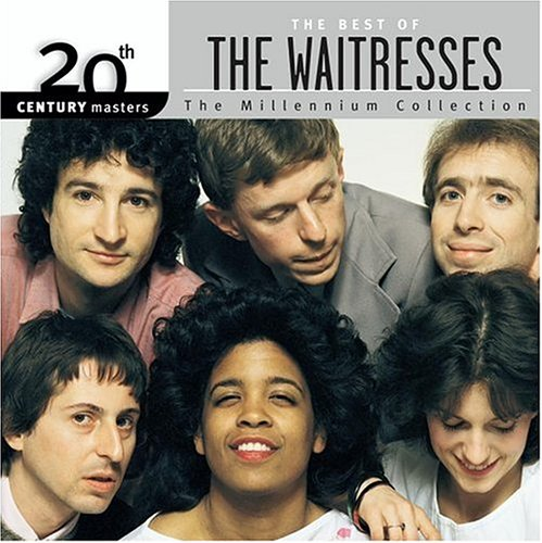 The Waitresses - 20th Century Masters - The Millennium Collection The Best Of The Waitresses - Zortam Music