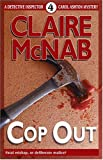 Cop Out (Detective Inspector Carol Ashton Mystery)
