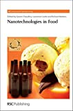 img - for Nanotechnologies in Food: RSC (RSC Nanoscience & Nanotechnology) book / textbook / text book