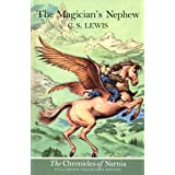 The Magician's Nephew (The Chronicles of Narnia, Book 1)by C. S. Lewis