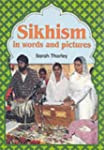 Sikhism in Words and Pictures (Words...