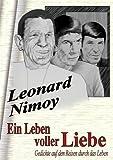 Ein Leben voller Liebe (3833460873) by Leonard Nimoy