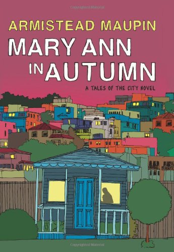Mary Ann in Autumn: A Tales of the City Novel PDF