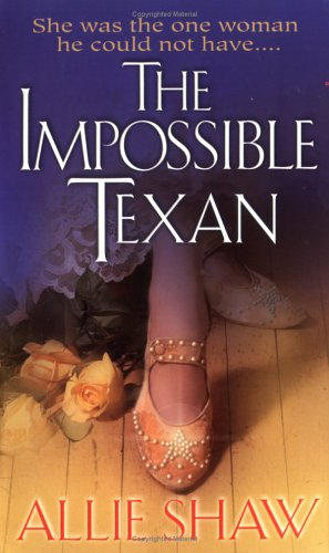 Impossible Texan, ALLIE SHAW