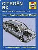 Citroen BX Service and Repair Manual (Haynes Service and Repair Manuals) Ian Coomber