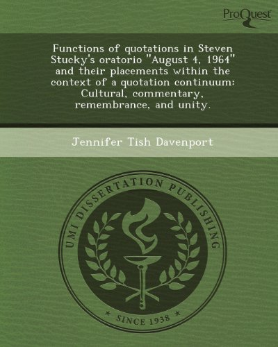 Functions of Quotations in Steven Stucky's Oratorio August 4
