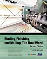 Binding, Finishing and Mailing: The Final Word