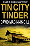 Tin City Tinder - A Thriller (Boone Childress Mysteries Book 1)
