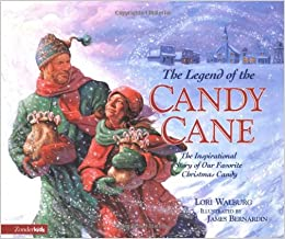 The legend of the candy cane the inspirational story of our favorite