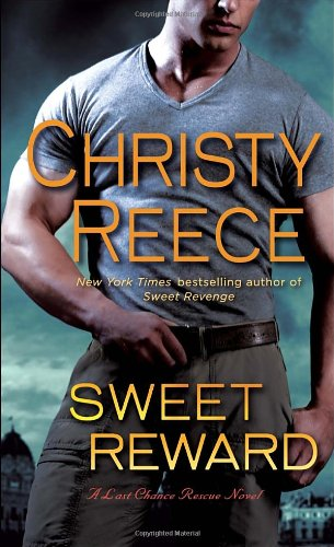 Image of Sweet Reward: A Last Chance Rescue Novel