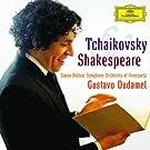 Tchaikovsky & Shakespeare