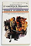 Three Harbours (0425029468) by Mason, F. Van Wyck