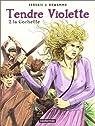 Tendre Violette, tome 2 : La cochette par Dewamme