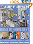 Do It Yourself Home Improvement: Step...