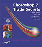 Photoshop 7: Trade Secrets (1903450918) by Janee Aronoff