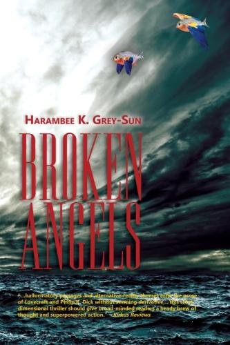 A Link to Enter This Week's Kindle Fire HD Giveaway Sweepstakes – Sponsored by Harambee Grey-Sun, Author of Cross Dimensional Thriller  Broken Angels (Eve of Light, Book 1) – Just $2.99