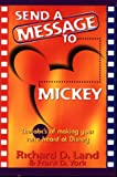 Send a Message to Mickey: The ABC's of Making Your Voice Heard at Disney