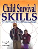 img - for Child Survival Skills: How to Detect and Avoid Dangerous People book / textbook / text book