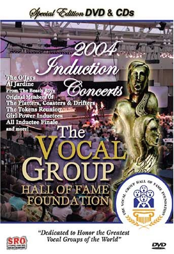 Cover art for  The Vocal Group Hall of Fame Foundation 2004 Induction Concerts